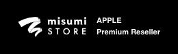 misumi STORE APPLE Premium Reseller
